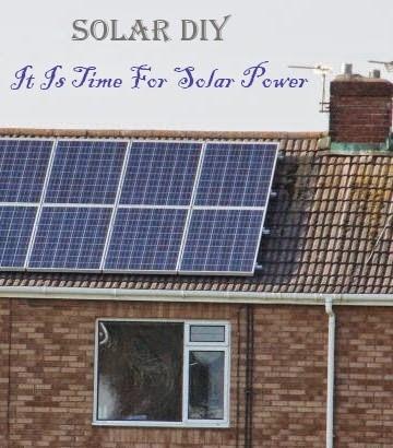 Solar DIY, Again it is Time for Solar Power