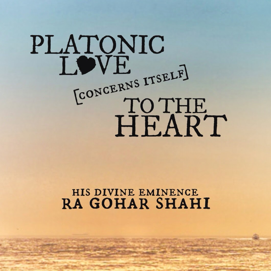 Superior Todayu0027s Quote Of The Day Is From The Religion Of God (Divine Love) By His  Divine Eminence RA Gohar Shahi. U0027Platonic Love Concerns Itself To The  Heart.u0027