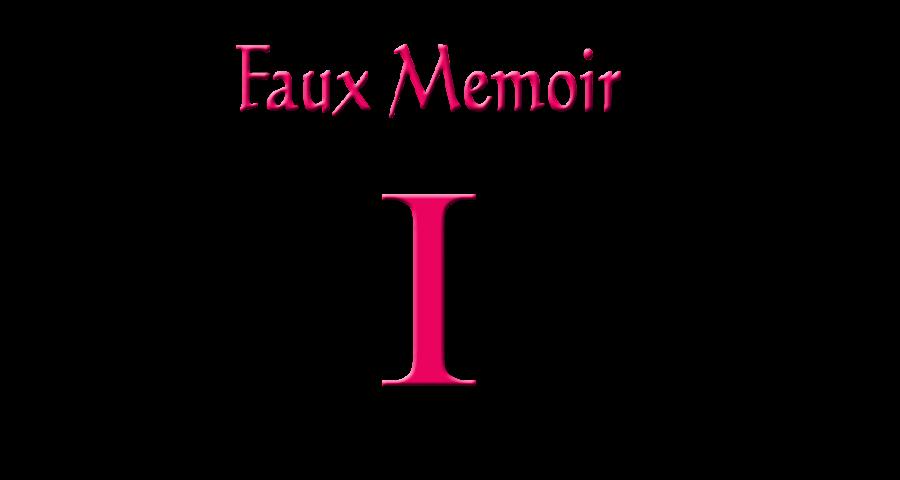 Faux Memoir