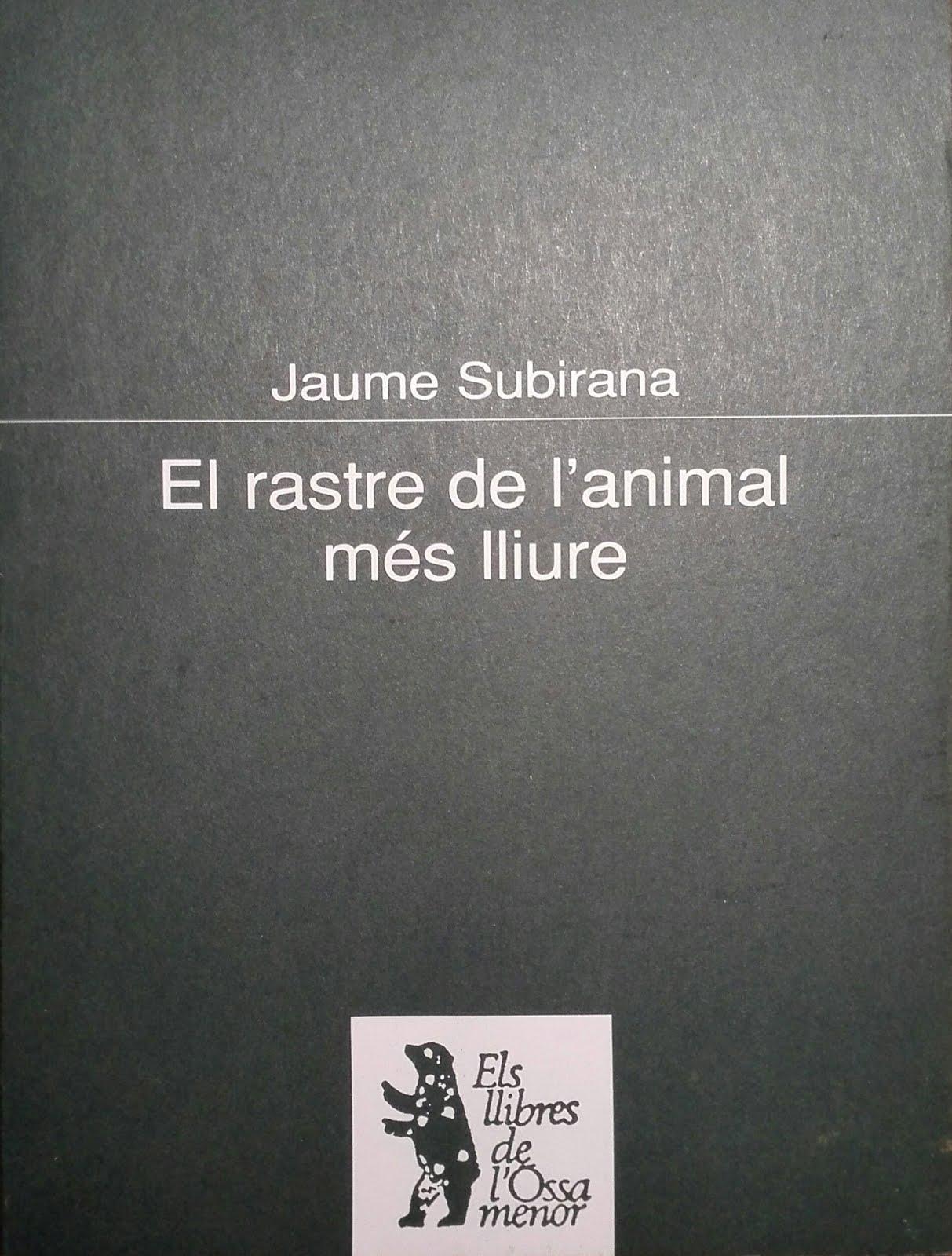 EL RASTRE DE L'ANIMAL MÉS LLIURE