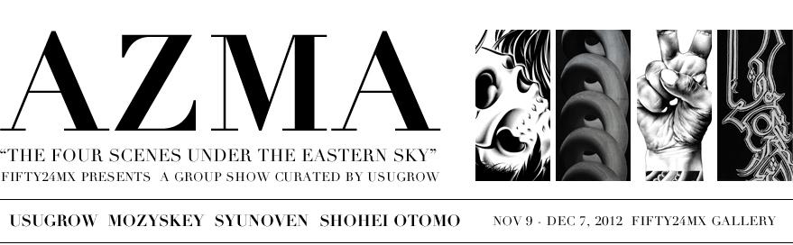 AZMA Usugrow, Mozyskey, Syunoven, Shohei Otomo