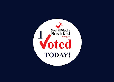 Social_Media_Breakfast,Bangor,Voting,Awards,Button,I_Voted,today