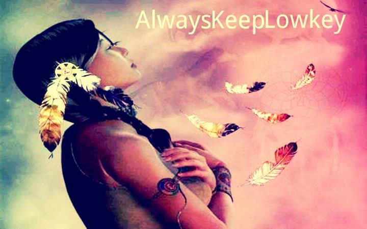 AlwaysKeepLowkey