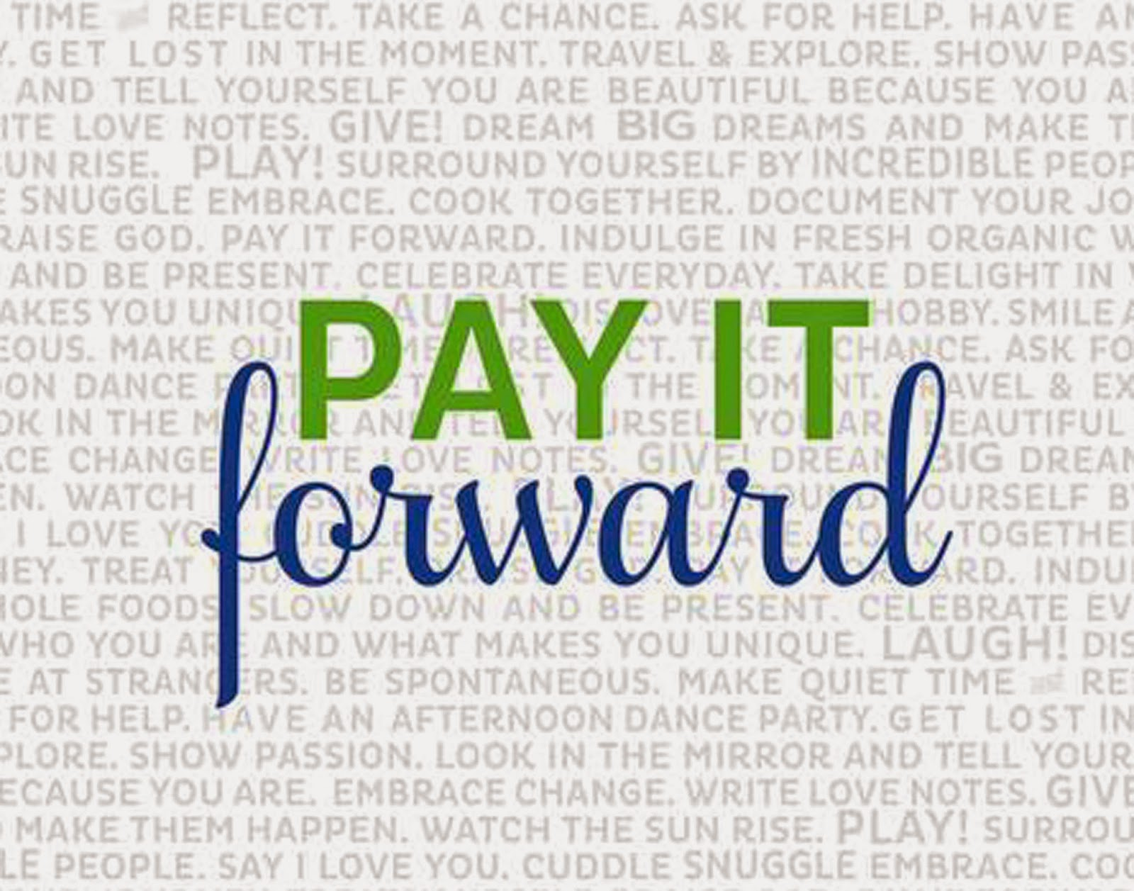Pay It Forward Quotes Funeral Fund Blog Pay It Forward Day  Gaining Through Giving.