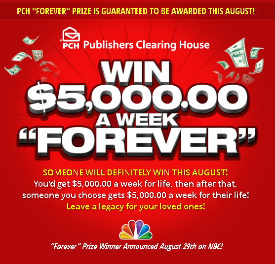 Won Publishers Clearing House's $5,000 a Week Forever Sweepstakes #