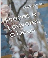 Preces e Louvores a Deus (Livro Impresso)