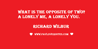Cute love saying by Richard Wilbur