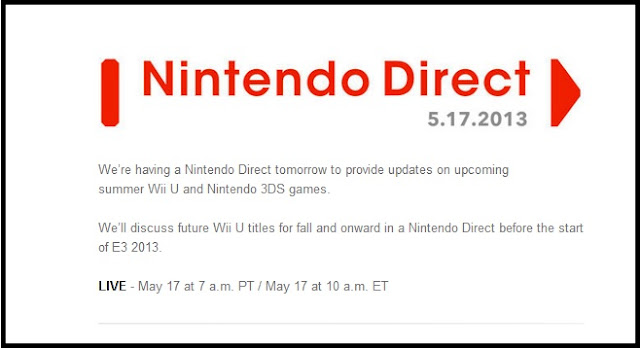 Announcement of Nintendo Direct presentation for May 17th, 2013 that will focus on Wii U and 3DS games.