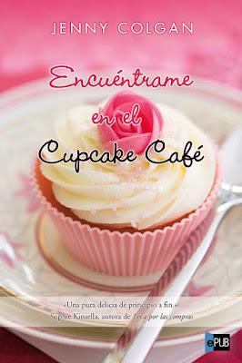 http://bookadictas.blogspot.com/2014/09/encuentrame-en-el-cupcake-cafe-jenny.html