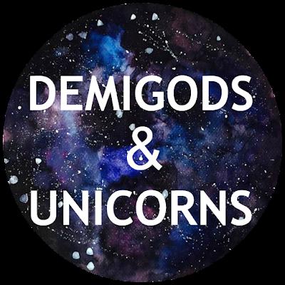 Demigods & Unicorns