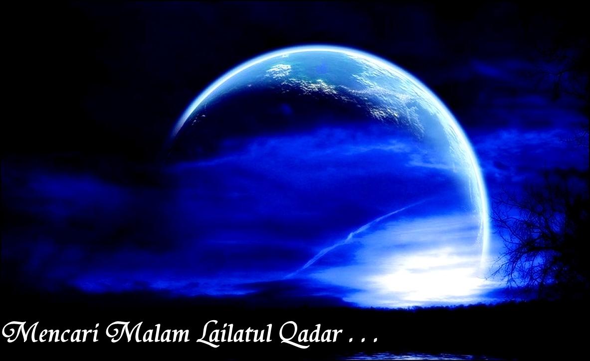 Mencari Malam Lailatul Qadar Syed Amir Official Blog