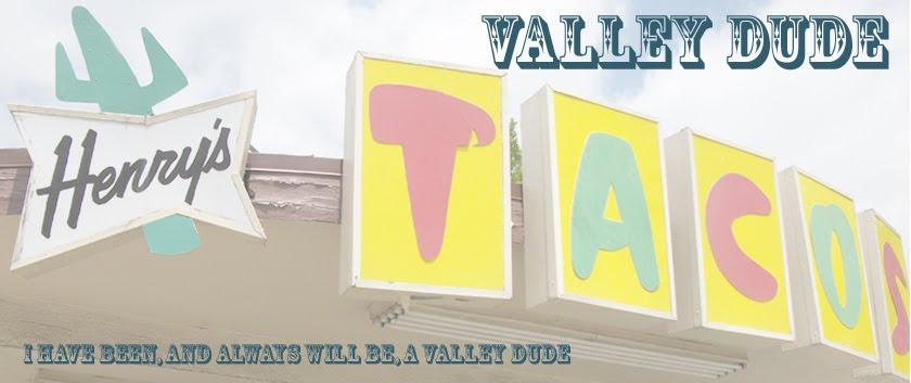 Valley Dude