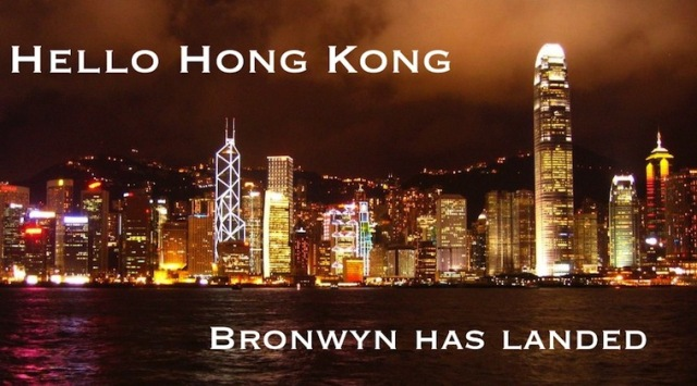 Hello Hong Kong!  Bronwyn has landed