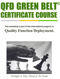 click to go to International QFD Green Belt® Certificate Course