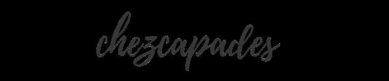 CHEZCAPADES