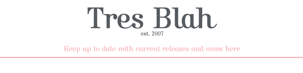 Tres Blah Update Blog