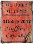 Un dolce al mese - Sfida di Ottobre 2012