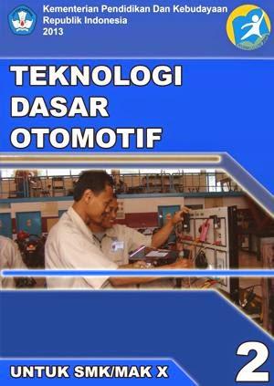 http://bse.mahoni.com/data/2013/kelas_10smk/Kelas_10_SMK_Teknologi_Dasar_Otomotif_2.pdf