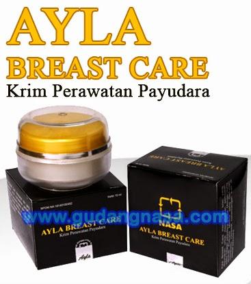 AYLA BREAST CARE Krim Perawatan Payudara (Kesempurnaa Alami Setiap Wanita)