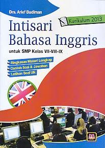 toko buku rahma: buku INTISARI BAHASA INGGRIS SMP Kurikulum 2013, pengarang arief budiman, penerbit pustaka setia