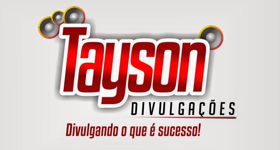 TAYSON DIVULGAÇÕES