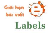 Làm sao để giới hạn số lượng bài viết hiển thị khi xem theo Nhãn (labels) trong Blogger, Blogspot?