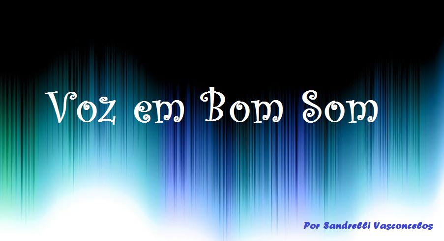 Voz em Bom Som