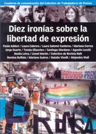 Diez ironías sobre la libertad de expresión
