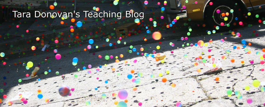 Tara Donovan's Teaching Blog