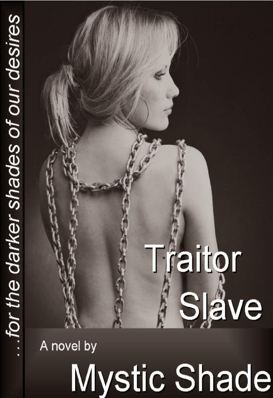 TRAITOR SLAVE