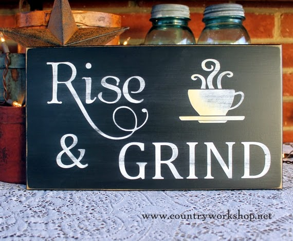 http://www.countryworkshop.net/item_916/Rise-and-Grind.htm