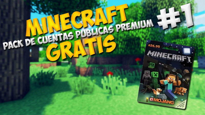Minecraft Premium Gratis 2015 Minecraft Cuentas Publicas Premium Gratis 1 Agosto 2015
