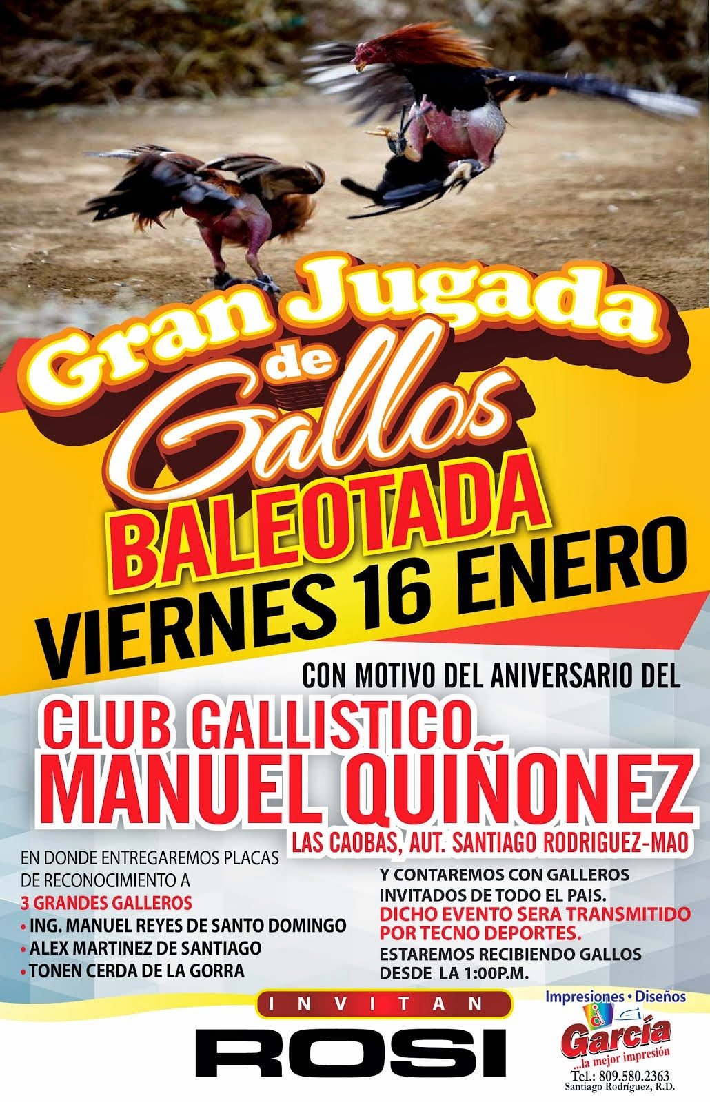 Gran Jugada Viernes 16 de Enero -  Club Gallístico Manuel Quiñonez -Las Caobas-Santiago Rodríguez