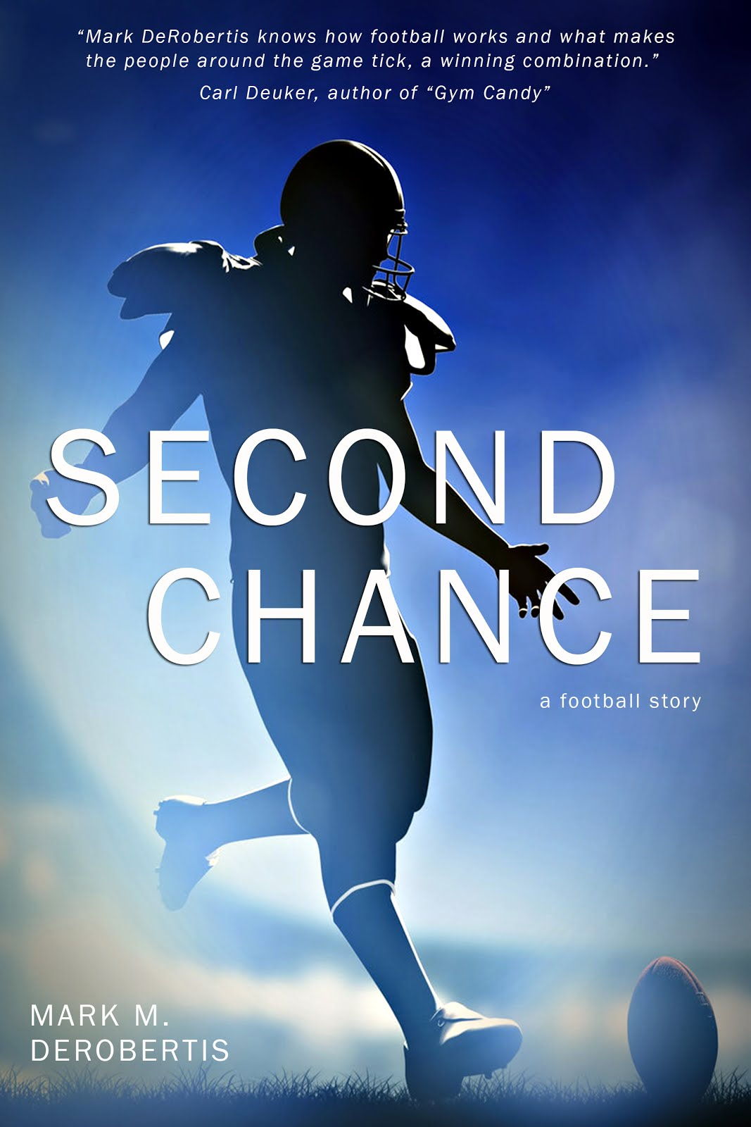 Second Chance: a Football Story - Click on image to buy!