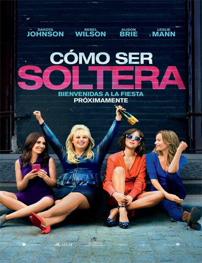 Ver Cómo ser soltera (How to Be Single) (2016) Online