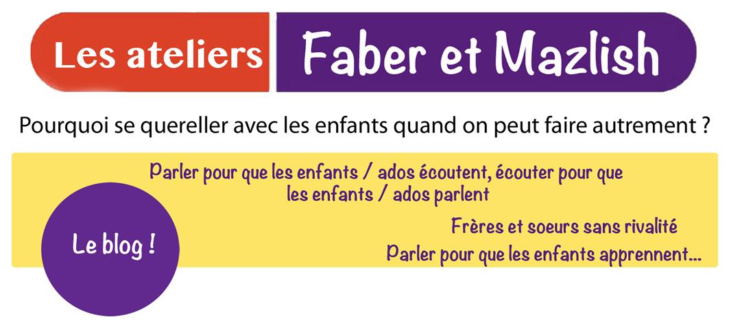 Le blog des ateliers Faber & Mazlish