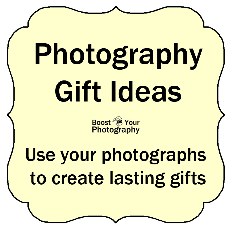 Photography Gift Ideas: use your photographs to create lasting gifts | Boost Your Photography