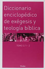 DICCIONARIO ENCICLOPÉDICO DE EXÉGESIS Y TEOLOGÍA BÍBLICA TOMO 2 (I-Z) - WALTER KASPER