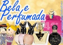 """Promoção Revista Todateen - """"Bela e Perfumada"""""""