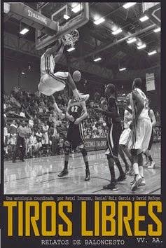 Tiros Libres: relatos de baloncesto