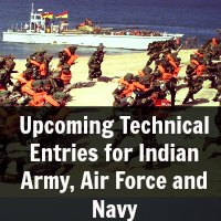 Upcoming Technical Entries for Indian Army, Air Force and Navy