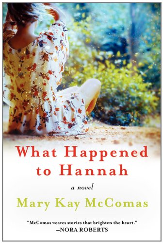 What happened to hannah by mary kay mccomas tlc book tour