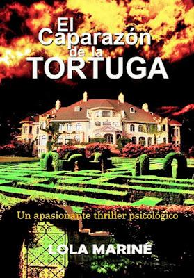 LIBRO - El caparazón de la tortuga  Lola Mariné (Julio 2015)  NOVELA THRILLER PSICOLOGICO  Edición ebook kindle | Comprar en Amazon