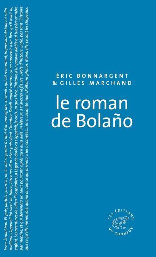 Eric Bonnargent, Le Roman de Bolaño