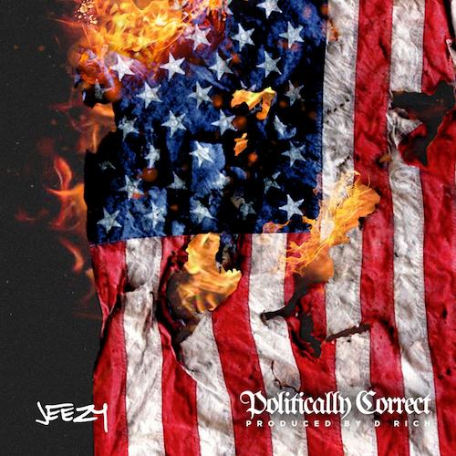 JEEZY - POLITICALLY CORRECT EP