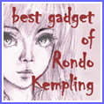 The Best Gadget Of Rondo Kempling