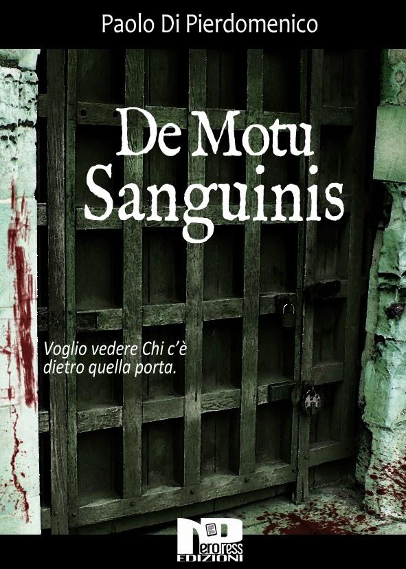 """RECENSIONE """"De Motu Sanguinis"""" di Paolo Di Pierdomenico"""