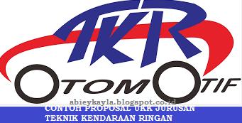 Contoh Proposal UKK/Uji Kompetensi SMK Program Keahlian Teknik Kendaraan Ringan (TKR)