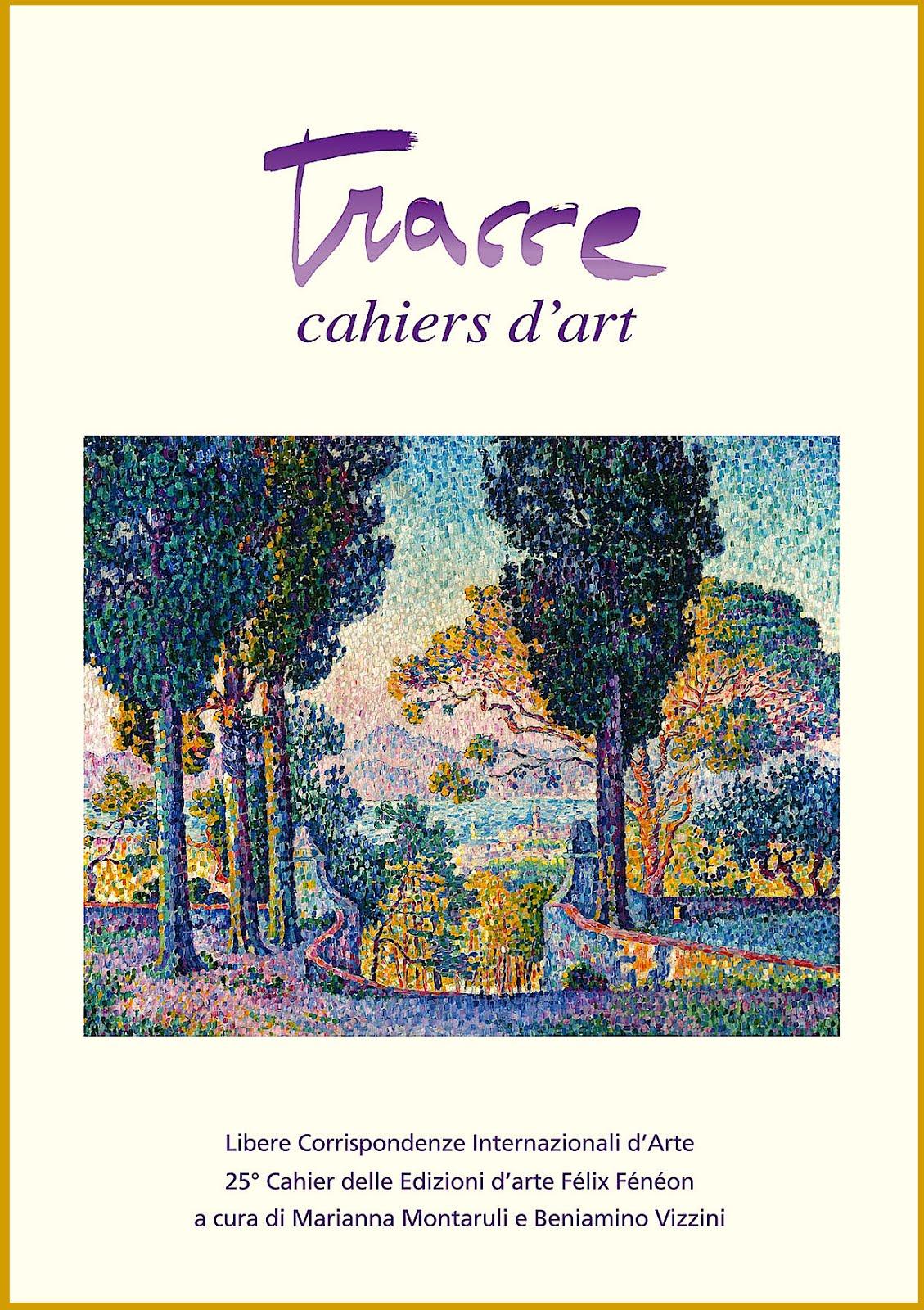 La Copertina del Nuovo N. 25 di TRACCE CAHIERS D'ART. Clic sulla copertina: