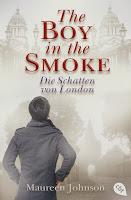http://www.amazon.de/Boy-Smoke-Die-Schatten-London-ebook/dp/B014USEFY4/ref=sr_1_2?s=books&ie=UTF8&qid=1444292410&sr=1-2&keywords=the+boy+in+the+smoke